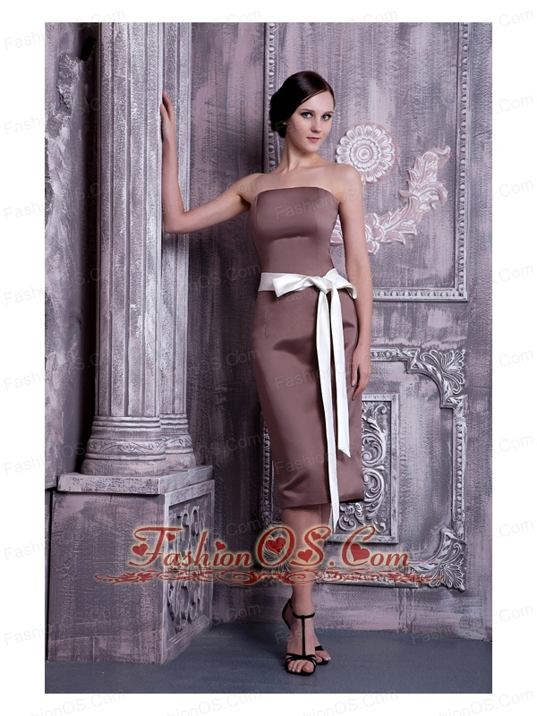 Brown Bridesmaid Dress Under 100 Column Strapless Tea-length Satin Sash
